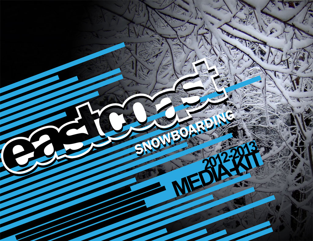 Eastcoast Snowboarding Media Kit Page 1 – LacossDesigns.com